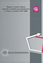 Raport o stanie sektora MSP w Polsce w latach 1999-2000