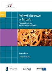 Polityki klastrowe w Europie - przedsiębiorstwa, instytucje i zarządzanie