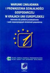 Warunki zakładania i prowadzenia działalności gospodarczej w krajach UE