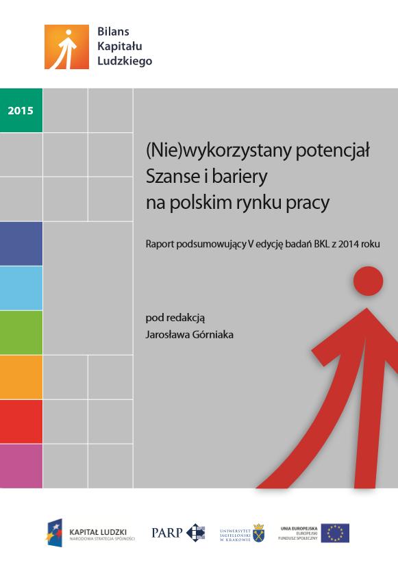 (Nie)wykorzystany potencjał. Szanse i bariery na polskim rynku pracy