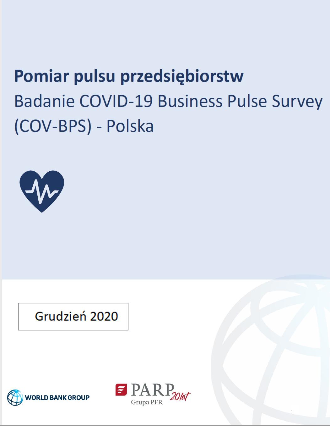 Pomiar pulsu przedsiębiorstw – druga edycja. Badanie COVID-19 Business Pulse Survey (COV-BPS) - Polska