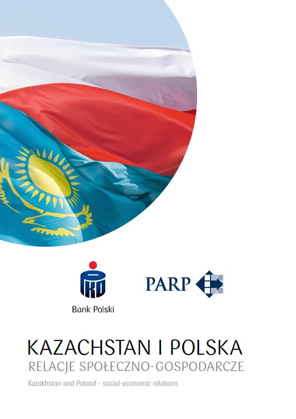 Kazachstan i Polska relacje społeczno-gospodarcze