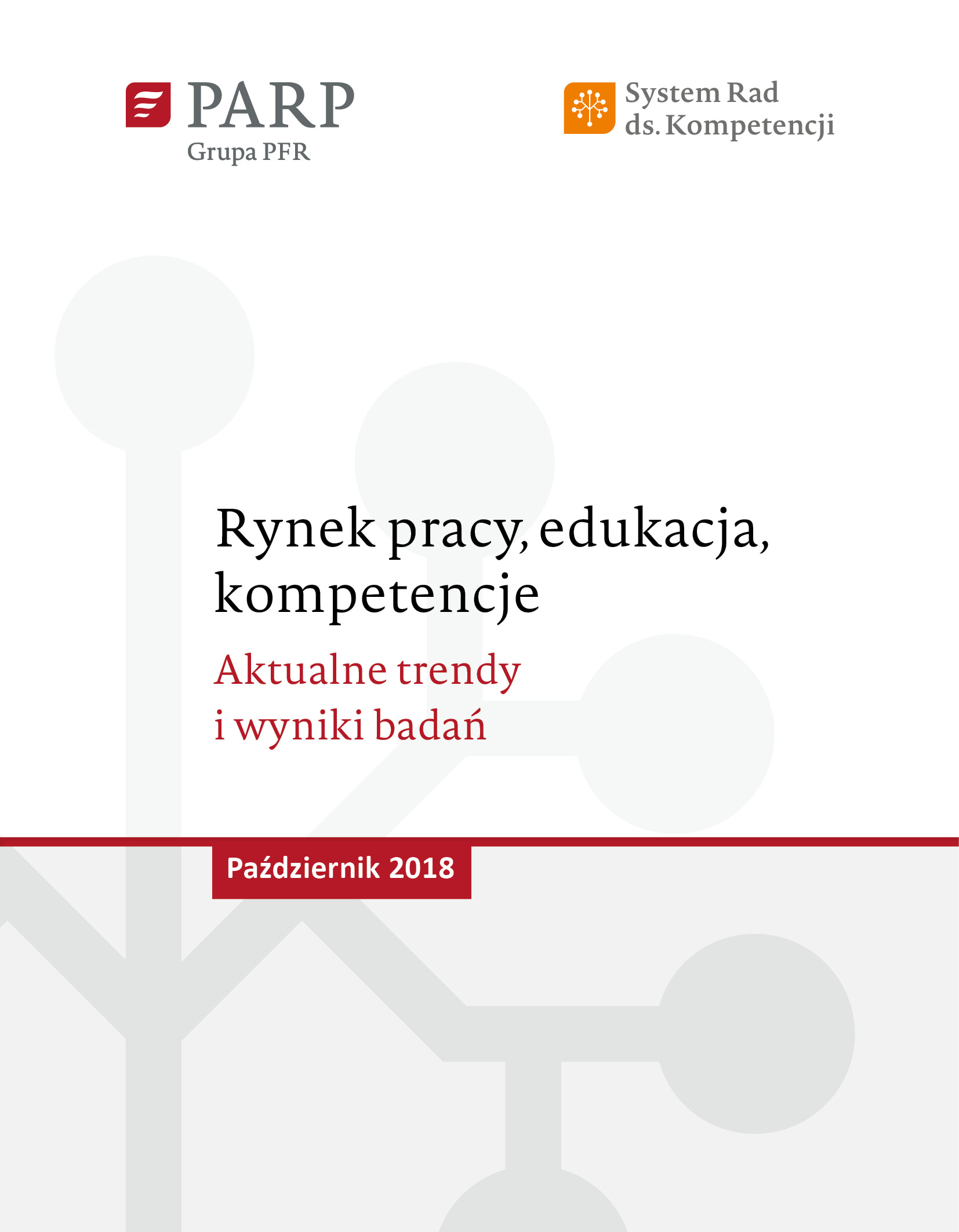 Rynek pracy, edukacja, kompetencje - październik 2018