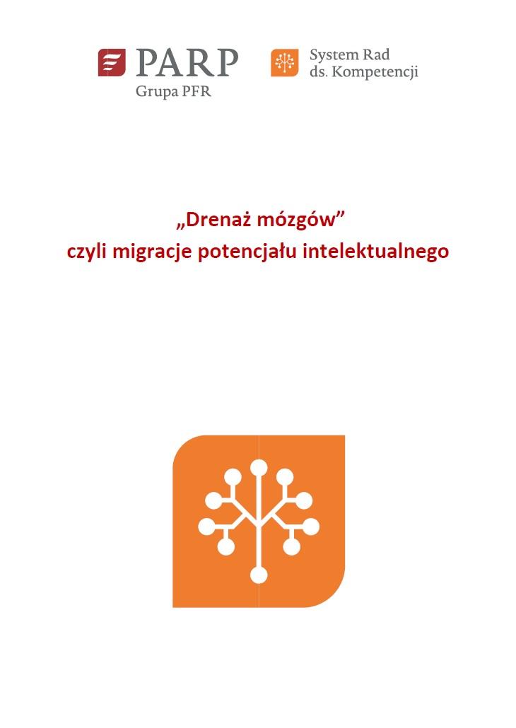 """""""Drenaż mózgów"""" czyli migracje potencjału intelektualnego"""