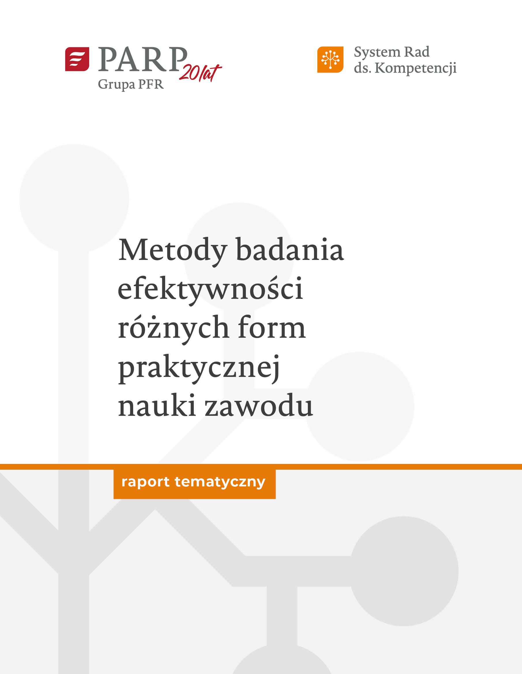 Metody badania efektywności różnych form praktycznej nauki zawodu