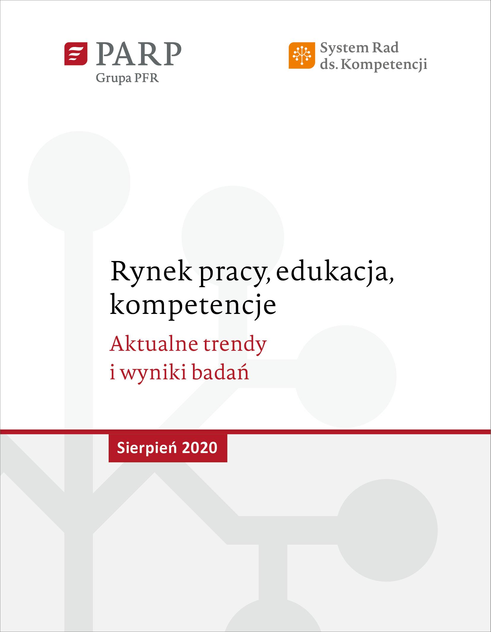 Rynek pracy, edukacja, kompetencje - sierpień 2020
