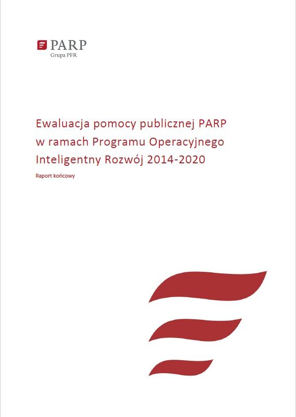 Ewaluacja pomocy publicznej PARP w ramach Programu Operacyjnego Inteligentny Rozwój 2014-2020