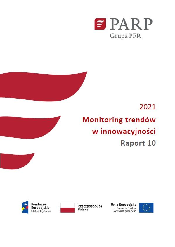 Monitoring trendów w innowacyjności - Raport 10